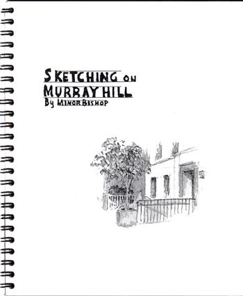 'Sketching on Murray Hill' by Minor Bishop - Second Printing