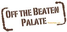 Off the Beaten Palate Productions, LLC