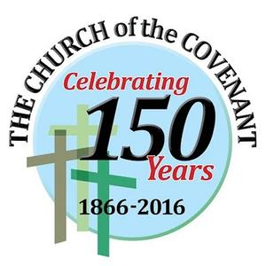 Church of the Covenant Celebrates 150 Years!