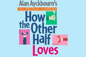 A special invitation to 'How the Other Half Loves' presented by the Amateur Comedy Club