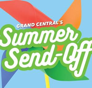 Grand Central's Summer Send-Off - Family Fun! August 22-24