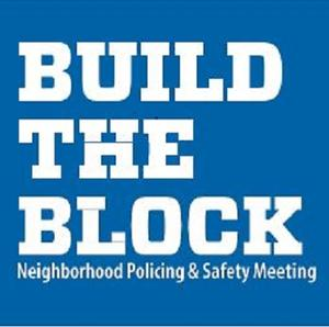 Build-the-Block Meeting: Neighborhood Policing & Safety - 17th Precinct Sector A