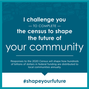 Complete the Census 2020 survey when you receive your invitation!